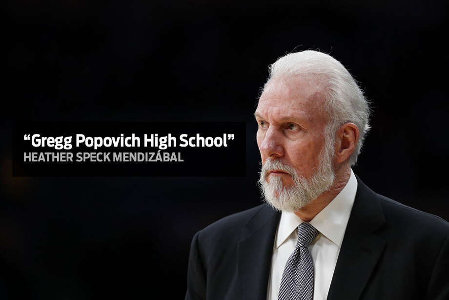 """Gregg Popovich High School"" - Heather Speck MendizábalSan Antonians suggest names for Robert E. Lee High School. NEISD trustees voted this week to open a weeklong submission window, the first step toward renaming the school after the board's unanimous Aug. 29, 2017, decision to remove the name of the Confederate general. Photo: Jae C. Hong/Associated Press"