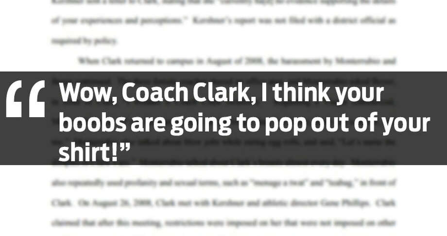Click ahead to see more allegations from the lawsuit.The photo above is a quote listed in a harassment lawsuit filed by a former Alamo Heights Junior High School coach. She alleges other coaches said the things in the quotes above to her. Photo: Lawsuit
