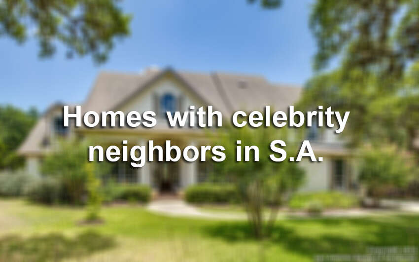 Click through to see what kind of homes can be found in neighborhoods where celebrities live around San Antonio.
