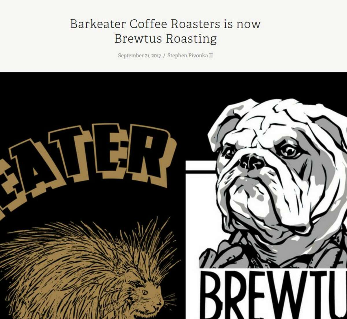 Barkeater Coffee Roasters is changing its name to Brewtus Roasting and is moving to Delmar