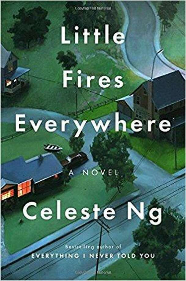 """Little Fires Everywhere"" by Celeste Ng Photo: Courtesy Photo"