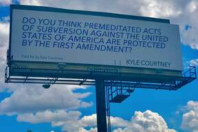 The photo above shows a billboard paid for by Kyle Courtney, a Boerne business owner, located off I-10.