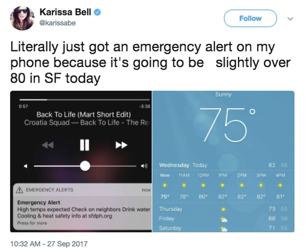 San Franciscans react on Twitter to emergency heat wave alert sent on Sept. 27, 2017. The National Weather Service predicts a high of 88 degrees in downtown S.F. on Wednesday.