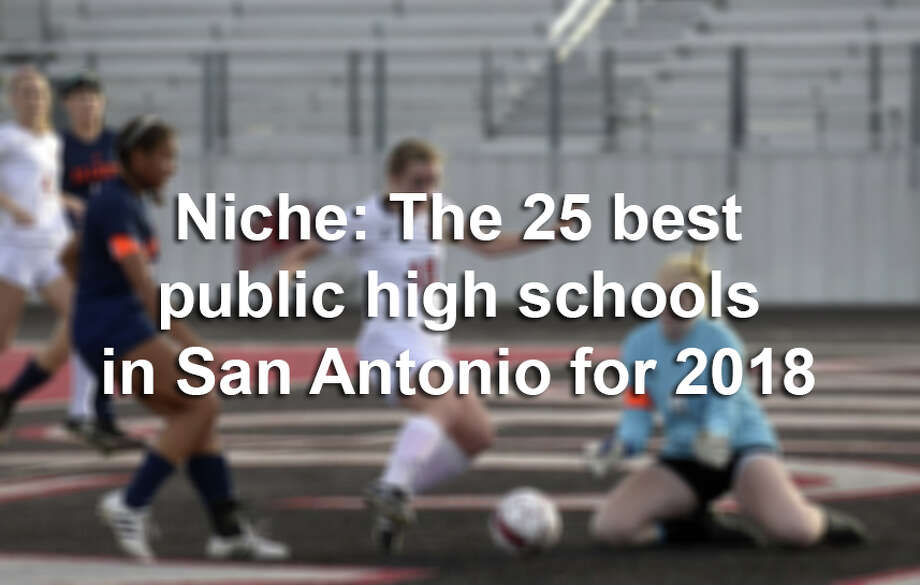 Click ahead to find out the high schools named the best in the San Antonio area for the 2017-18 school year, according to Niche. Photo: Billy Caldaza/San Antonio Express-News / San Antonio Express-News