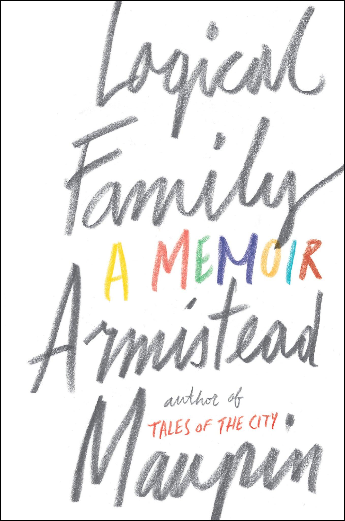 'Logical Family: A Memoir,' by Armistead Maupin - SFGate