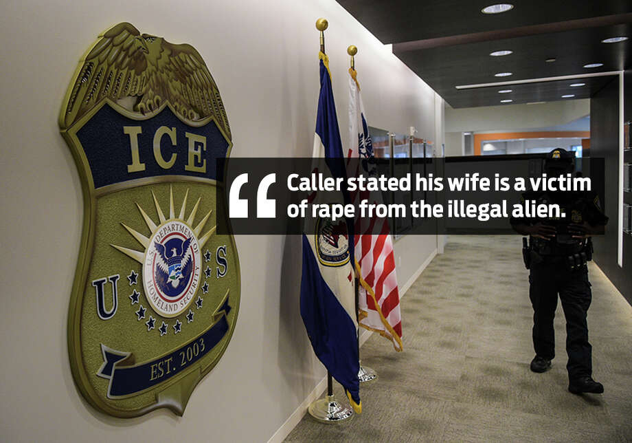 """Caller stated his wife is a victim of rape from the illegal alien. Caller requested to report the crime and requested victim services. Caller stated his wife was raped on 03/18/2015, and will be going to trial on 08/07/17.""Records show what some San Antonians called into President Donald Trump's ICE victim's hotline. Photo: The Washington Post/The Washington Post/Getty Images"