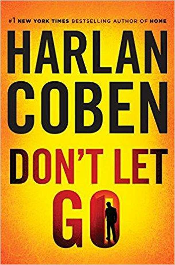 """""""Don't Let Go"""" by Harlan Coben Photo: Courtesy Photo"""