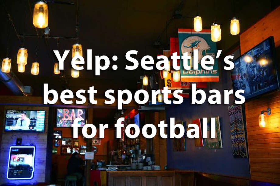 Where are the best spots for watching football in Seattle? Yelpers offer some suggestions. Here are their 20 favorites. Photo: Seattlepi.com File