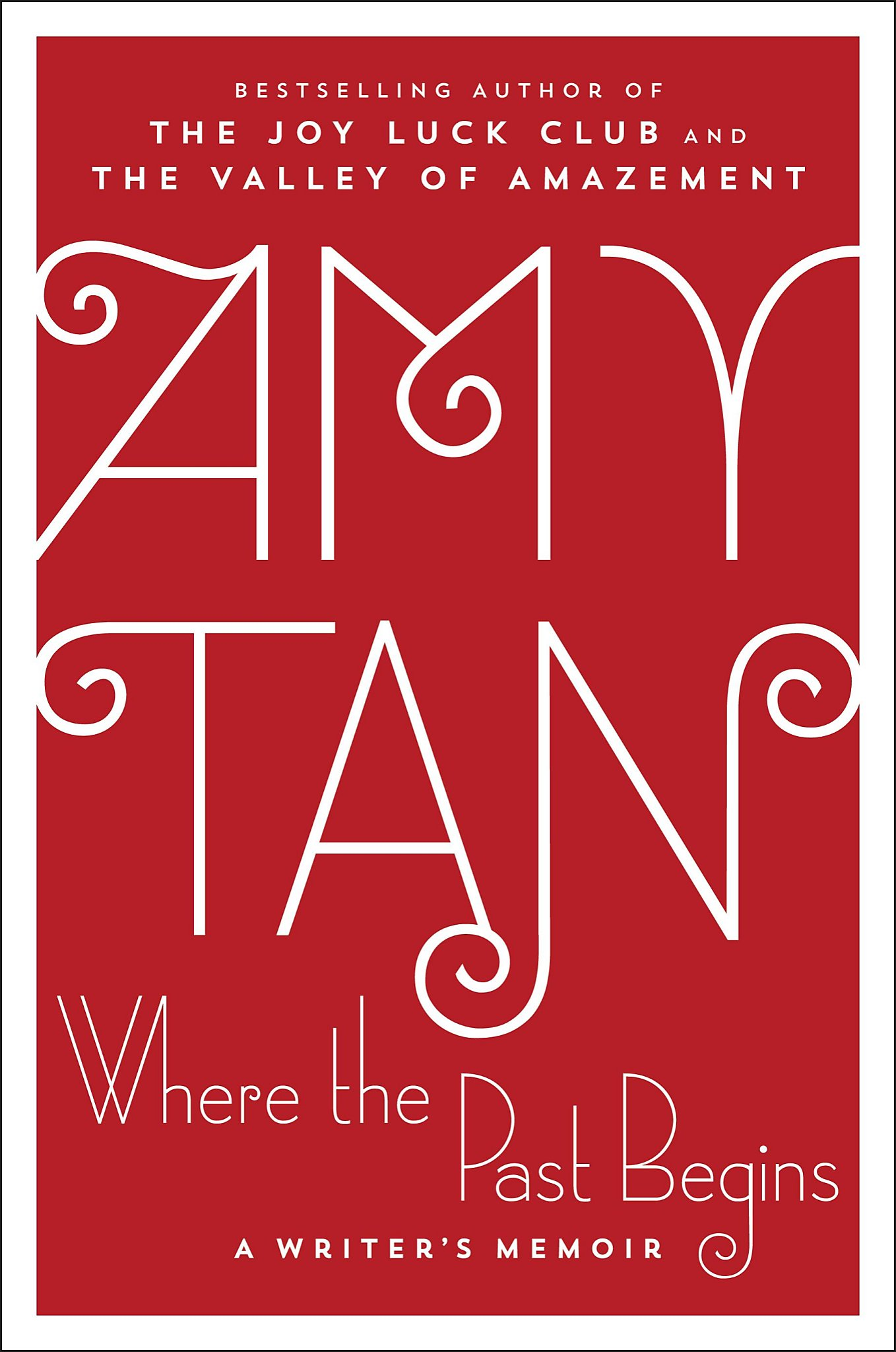 Where the Past Begins: A Writer\'s Memoir,\' by Amy Tan - SFGate