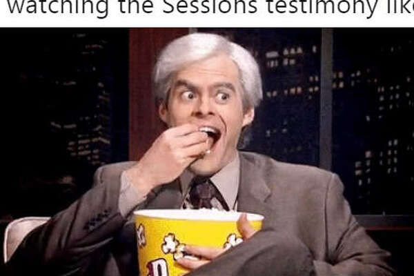 """Me watching the Sessions testimony like...""  Source:  Twitter"