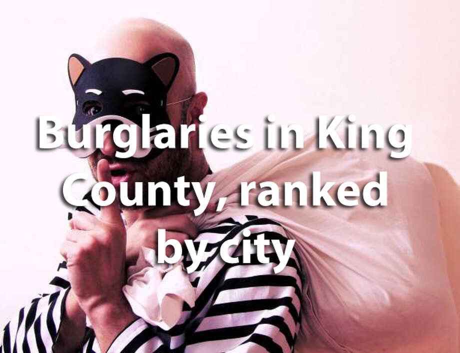We ranked King County's cities by burglary rate, using data collected by the FBI for 2016. See where your city falls. Photo: File