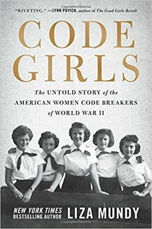 """Code Girls"" by Liza Mundy Photo: Courtesy Photo"