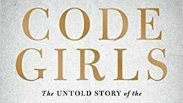 """Code Girls"" by Liza Mundy"