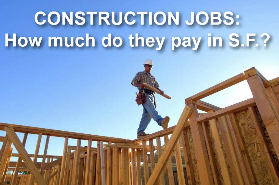 How much do jobs in the trades pay in San Francisco? Click through to see salary ranges according to the San Francisco Department of Human Resources Classification and Compensation Database.