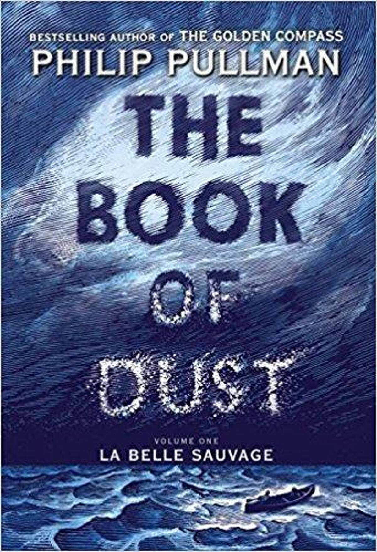 """""""The Book of Dust: La Belle Sauvage"""" by Philip Pullman"""