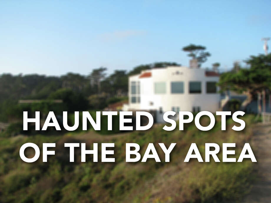where are the most haunted spots in san francisco and the bay areaclick through