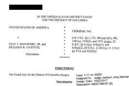 The indictment against President Donald Trump's former campaign chairman, Paul Manafort, and a former business associate, Rick Gates. Read the full indictment here.