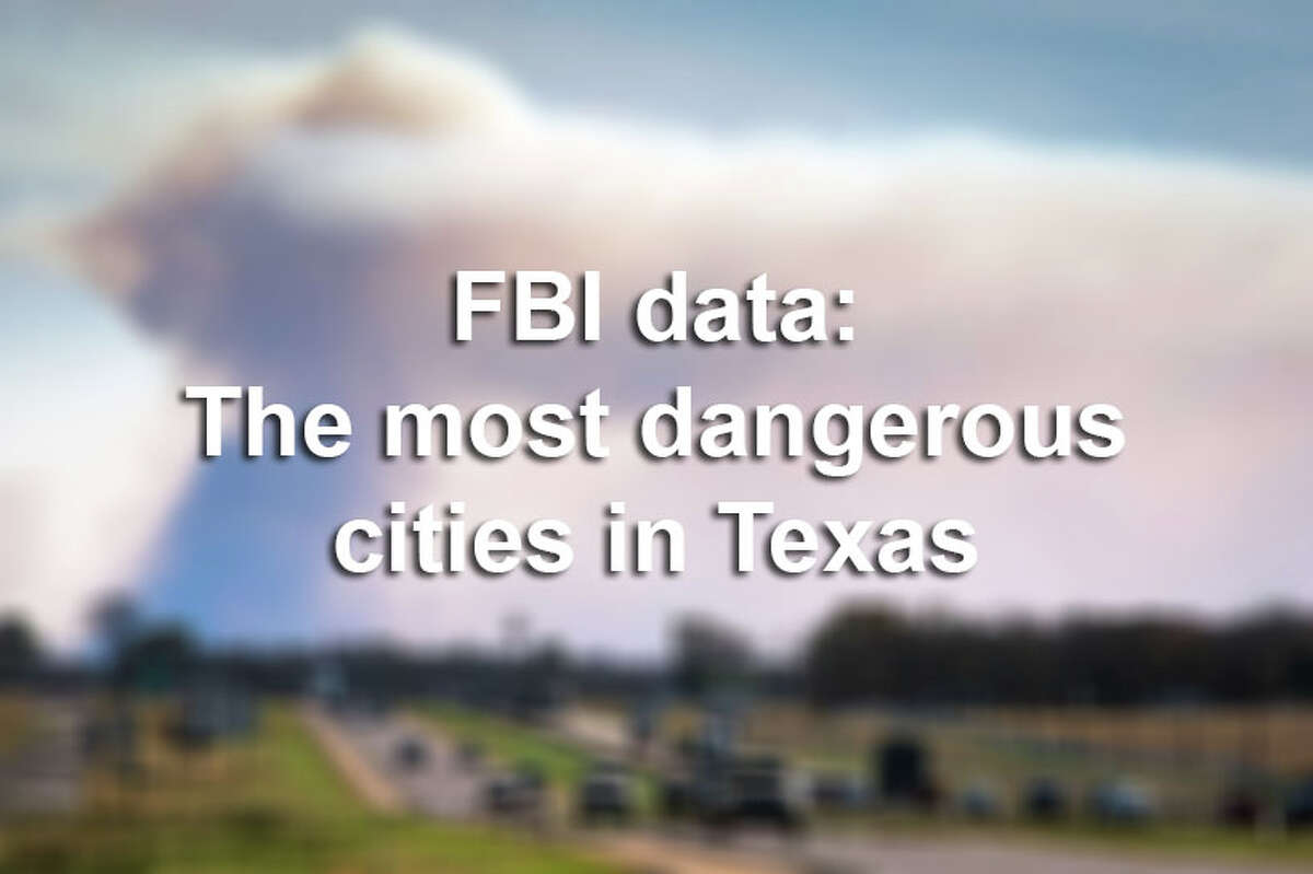 According to recent data released by the FBI, these are the 30 most dangerous cities in the Lone Star State.