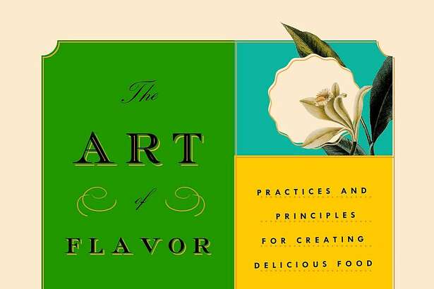 """""""The Art of Flavor,"""" by Daniel Patterson and Mandy Aftel (Riverhead Books; $28)"""