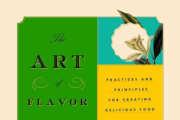 """The Art of Flavor,"" by Daniel Patterson and Mandy Aftel (Riverhead Books; $28)"