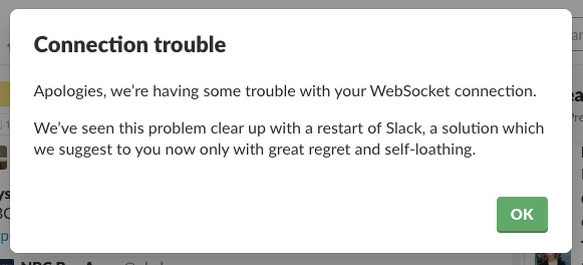 Slack programmers sent messages, such as this one, to users as the connection issues continued.