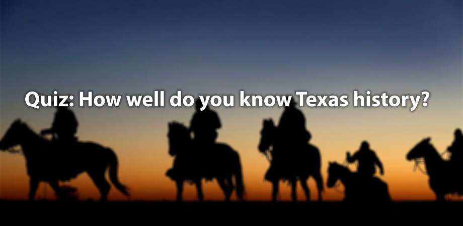 """Take this quiz based on theTexas Historical Association's""""Are you smarter than a Texas seventh grader?"""" to test your knowledge. Photo: Doinked"""