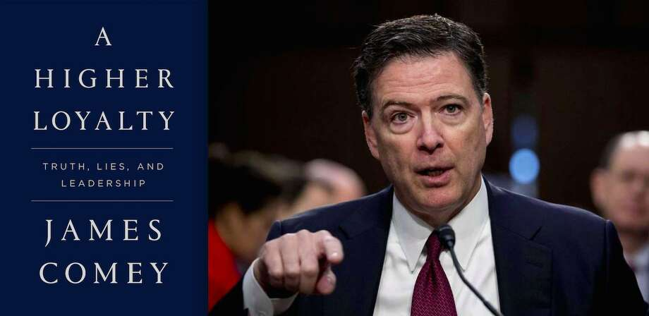"James Comey's new book will be published in May 2018. Photo: ""Flatiron Books; Associated Press"""