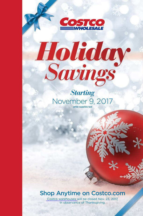 Costco has released its 2017 Holiday Savings ad. Prices and promotion are valid Thursday, Nov. 23 at 5 p.m. and are subject to change and availability, based on the retailer's determination Photo: Costco