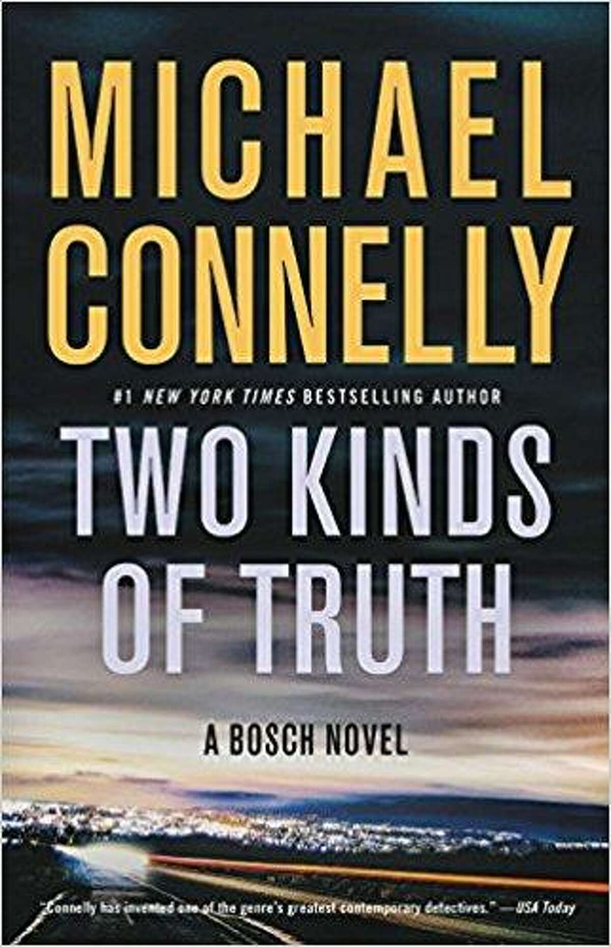 """""""Two Kinds of Truth"""" by Michael Connelly"""