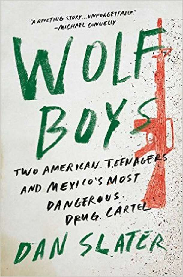 "Cover art for ""Wolf Boys"" by Dan Slater Photo: Courtesy"
