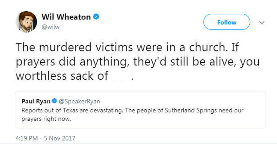 Actor and writer Wil Wheaton was criticized on Twitter after he belittled faith-based beliefs in a tweet attacking congressman Paul Ryan. Wheaton and Ryan were tweeting about the mass shooting in Sutherland Springs, Texas on Nov. 5, 2017.Image source: TwitterSee more of Wheaton's tweets and images from First Baptist Church in Sutherland, Texas up ahead. Photo: Wil Wheaton Via Twitter