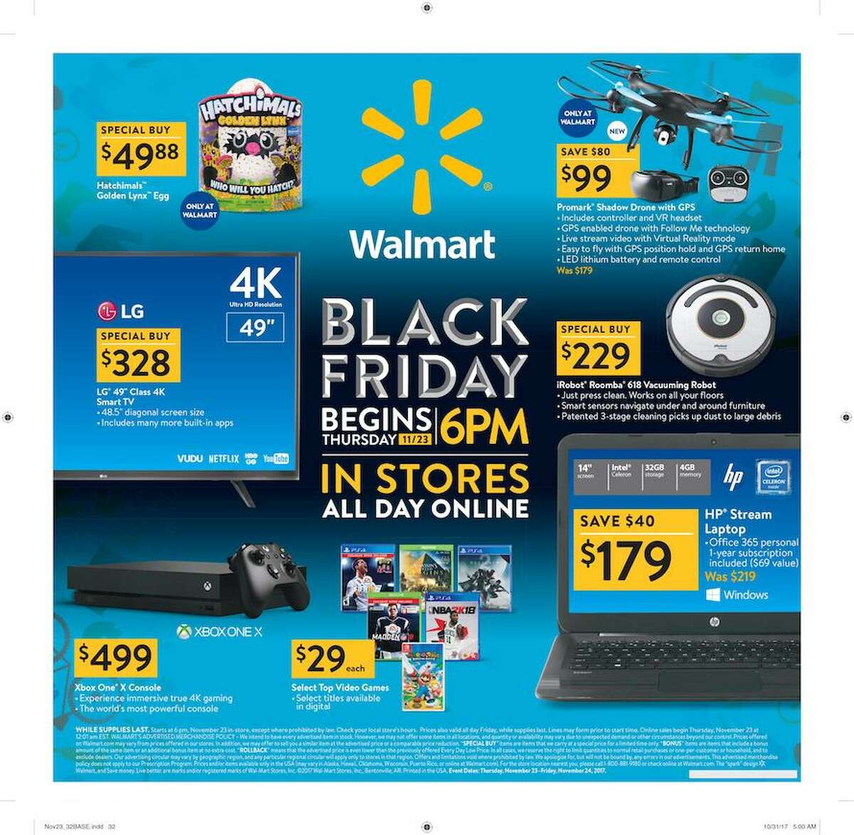 Walmart In-store hours: Thursday, Nov. 23 at 6 p.m.Online hours: Nov. 23 at 12:01 a.m. all deals are on Walmart.com. More details here.See their Black Friday ad circular here.
