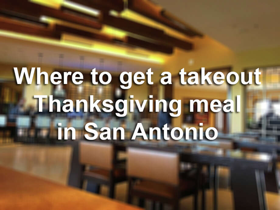 Click ahead to find out how to get turkey and sides in San Antonio in time for Thanksgiving Day. Photo: Mike Sutter/San Antonio Express-News