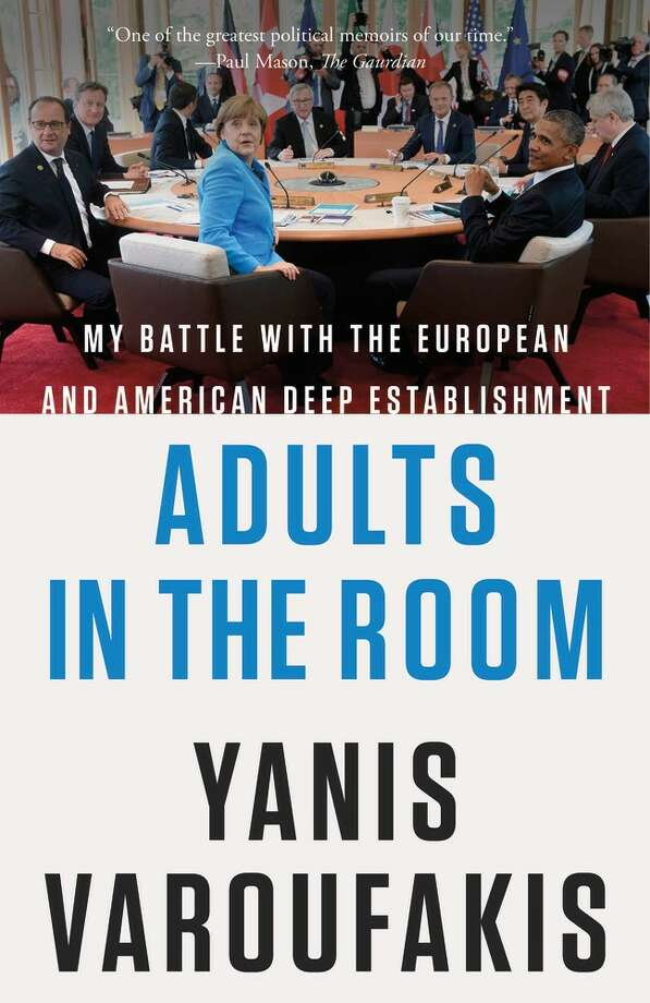 Adults in the Room: My Battle with the European and American Deep Establishment Photo: FarrarStraus Giroux, Handout