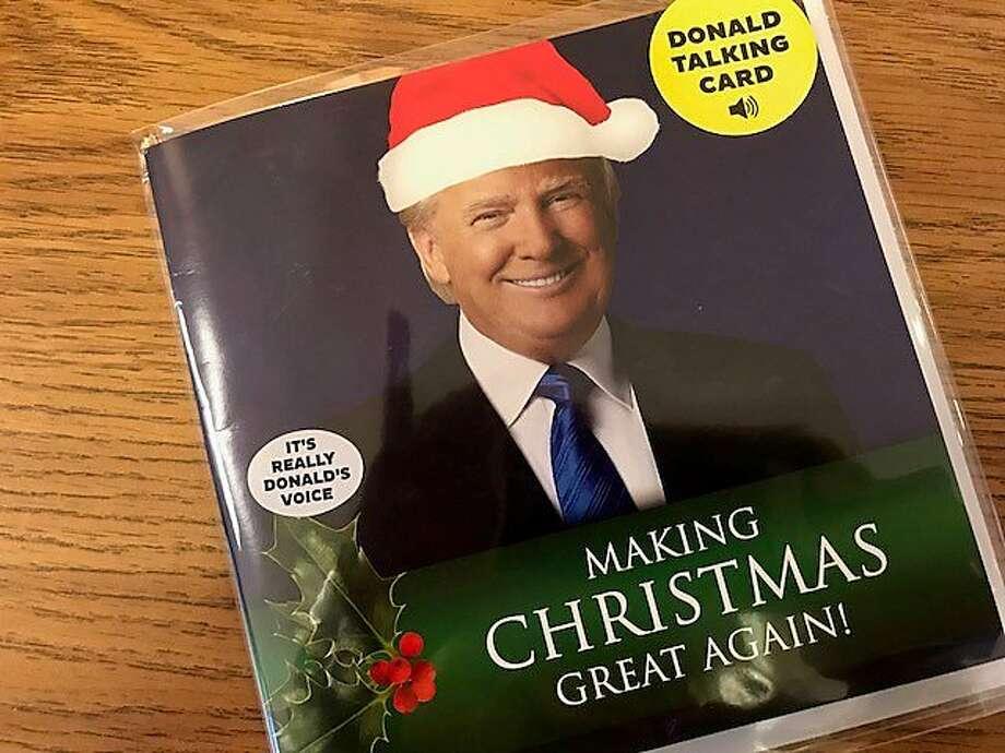 Donald Trump as a greeting card talking Santa. Photo: Leah Garchik, San Francisco Chronicle
