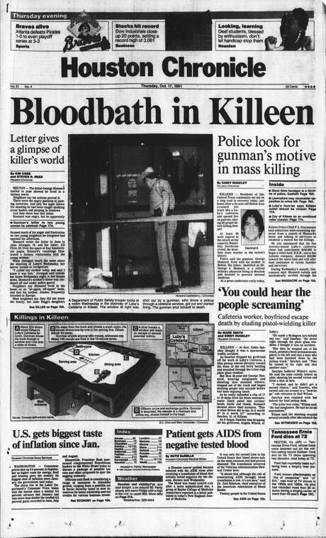 Houston Chronicle front page (HISTORIC) -- October 17, 1991 (Luby's cafeteria mass shooting) -- Bloodbath in Killeen.     HOUCHRON CAPTION (08/12/2001):  The Oct. 17, 1991, edition of the Chronicle was dominated by stories of a shooting rampage in Killeen that ended with 24 people dead. Stories of the killings, then the worst mass murder in U.S. history, focused on interviews with survivors as well as attempts to uncover the gunman's motive. Photo: Houston Chronicle / Houston Chronicle