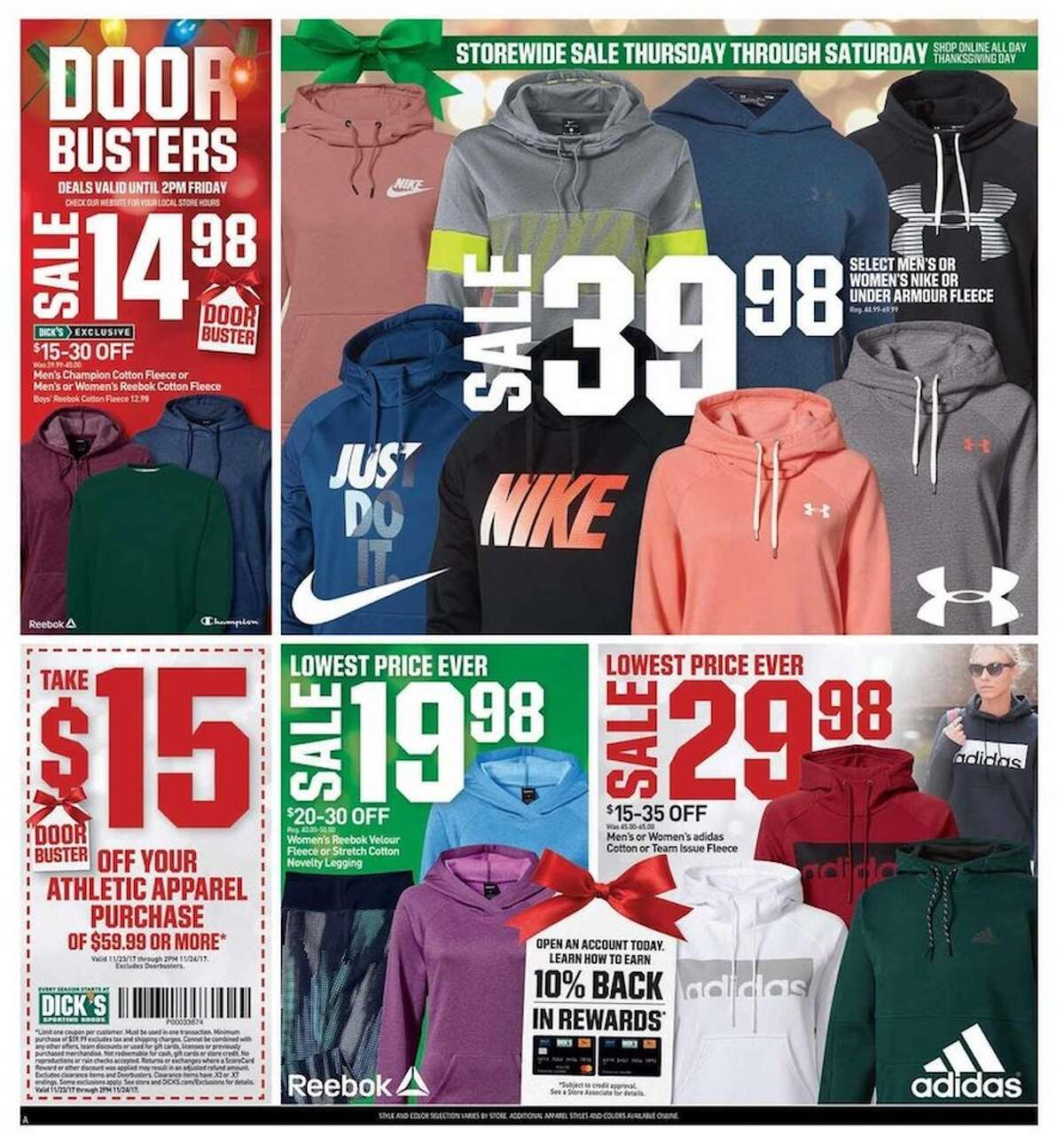 Dick's Sporting Goods released their Black Friday ad and holiday hours. Their stores will be open at 6 p.m. on Thursday, Nov. 23 until 2 p.m. on Friday, Nov. 24, 2017.