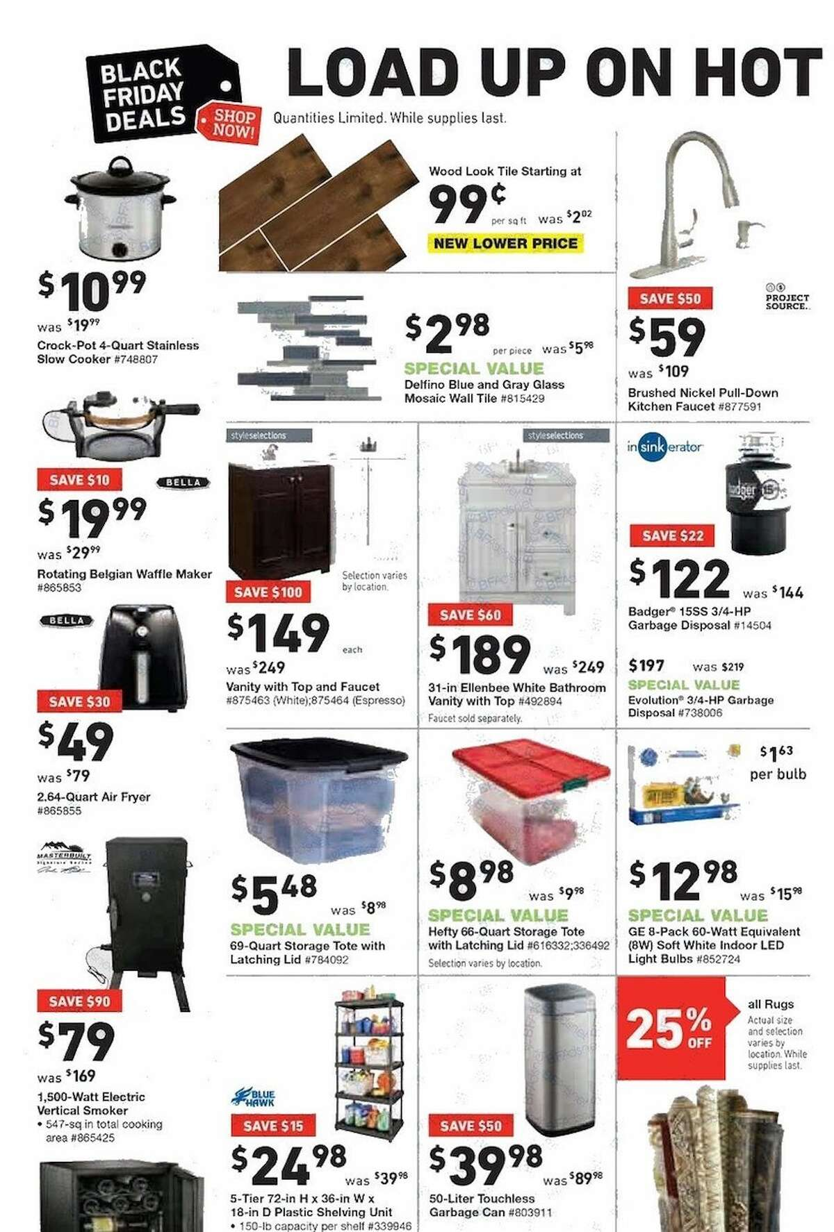 Lowe's released their Black Friday ad and holiday hours. Their stores will be open at 6 a.m. on Friday, Nov. 24, 2017 and deals last until Nov. 29, unless otherwise noted.