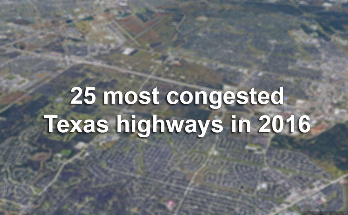According to data released by the Texas Department of Transportation, these highways cost Lone Star State drivers the most time and money in 2016.