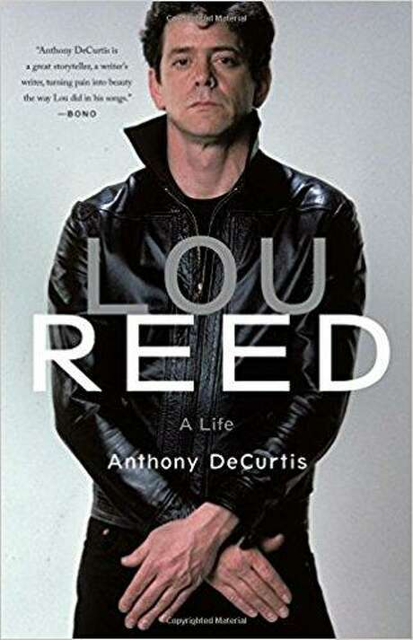 """""""Lou Reed: A Life"""" by Anthony DeCurtis Photo: Courtesy Photo"""