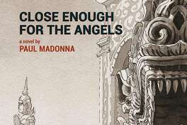 """""""Close Enough for the Angels,"""" by Paul Madonna, from Petty Curse Books. Paul Madonna will be at Book Passage in SF on Saturday, Nov. 25.  Image courtesy of Petty Curse Books"""