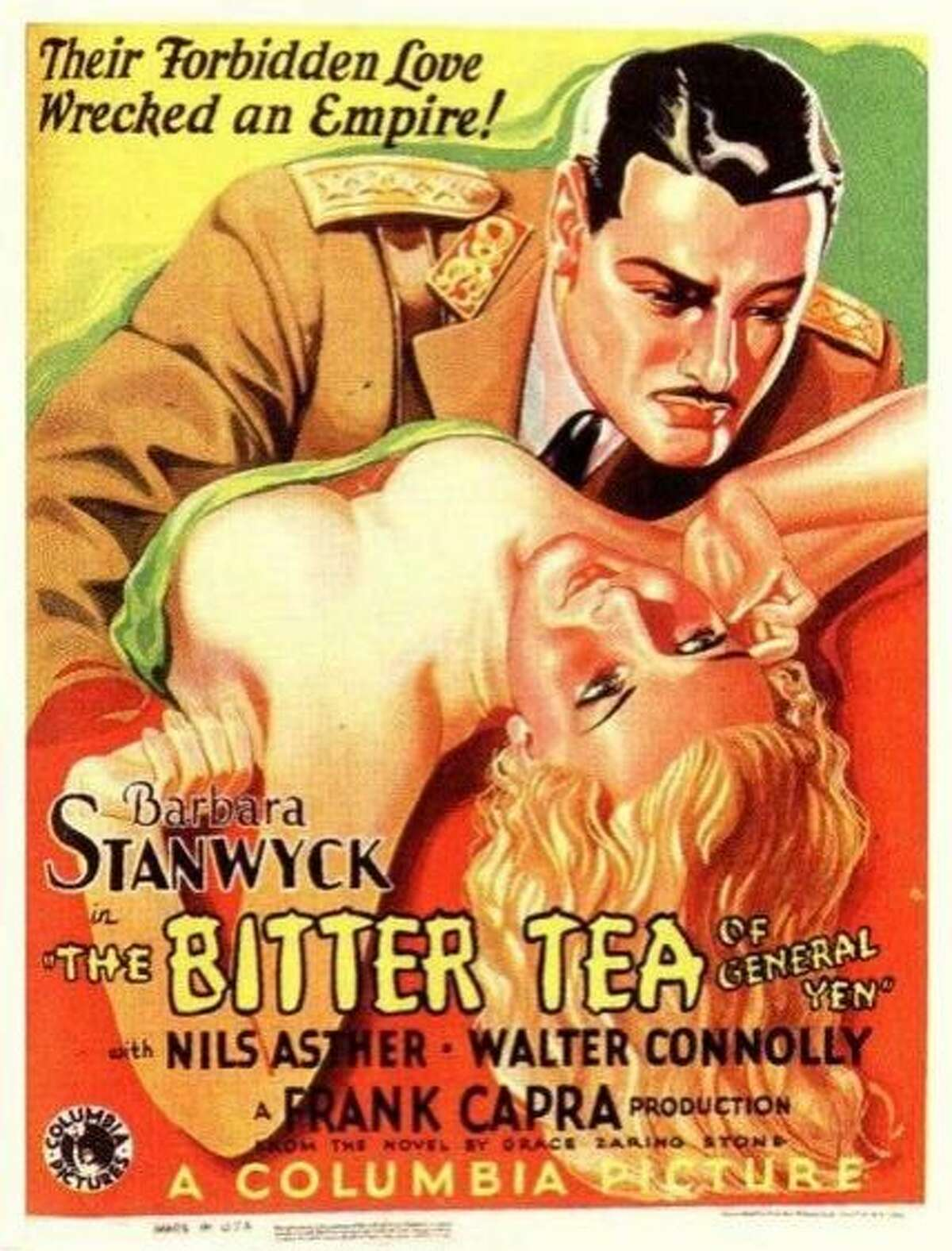 """""""The Bitter Tea of General Yen,"""" a Columbia Pictures film of 1933 starred Barbara Stanwyck as Megan Davis and Nils Asther as General Yen. It is one of about 100 films that film historian and Stamford resident Lou Sabini covers in his book, """"Sex in the Cinema: The �Pre-Code� Years (1929�1934)."""" It covers a time when movies were far more grittier, violent and lurid than what would become known as the """"Golden Age of Hollywood."""""""
