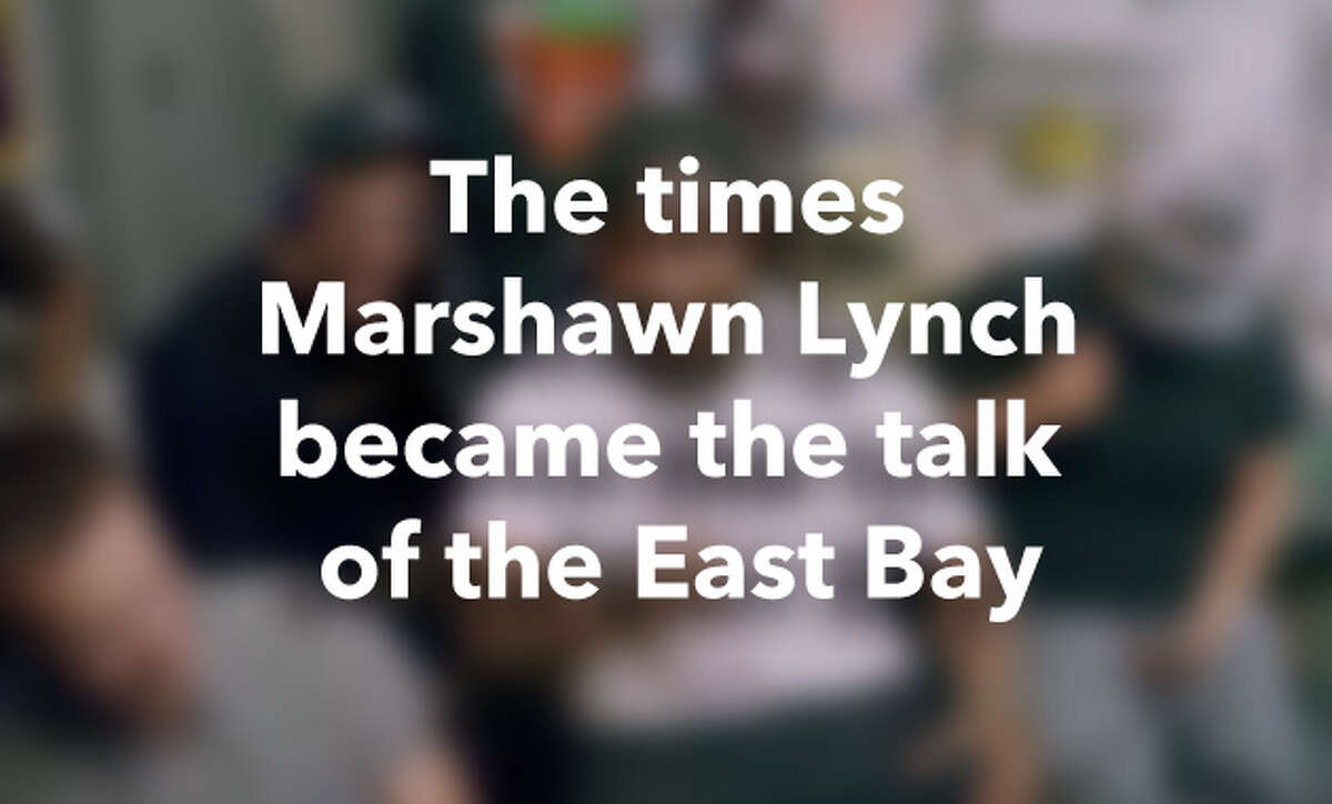 The times Marshawn Lynch became the talk of the East Bay