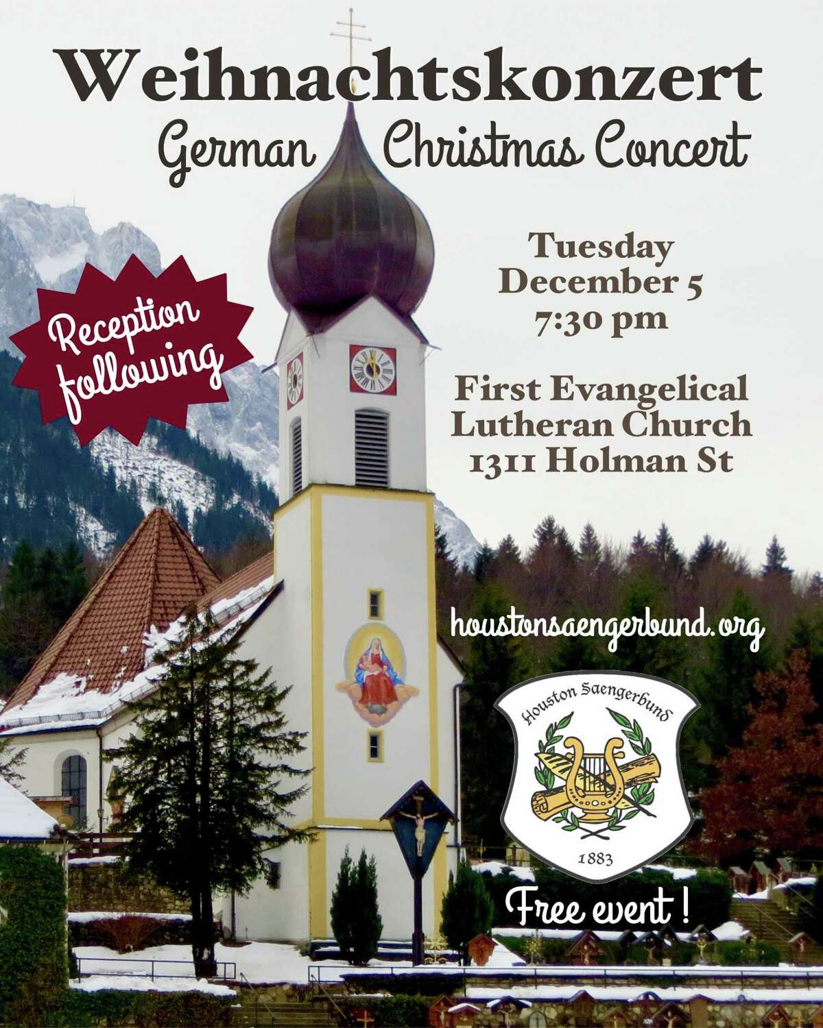 Atraditional German Christmas celebration is scheduled for 7:30 p.m. Tuesday, Dec. 5, at First Evangelical Lutheran Church, 1311 Holman Street in Midtown.