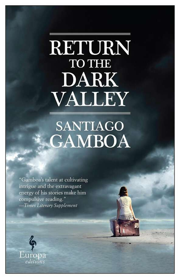 """""""Return to the Dark Valley"""" Photo: Europa Editions"""