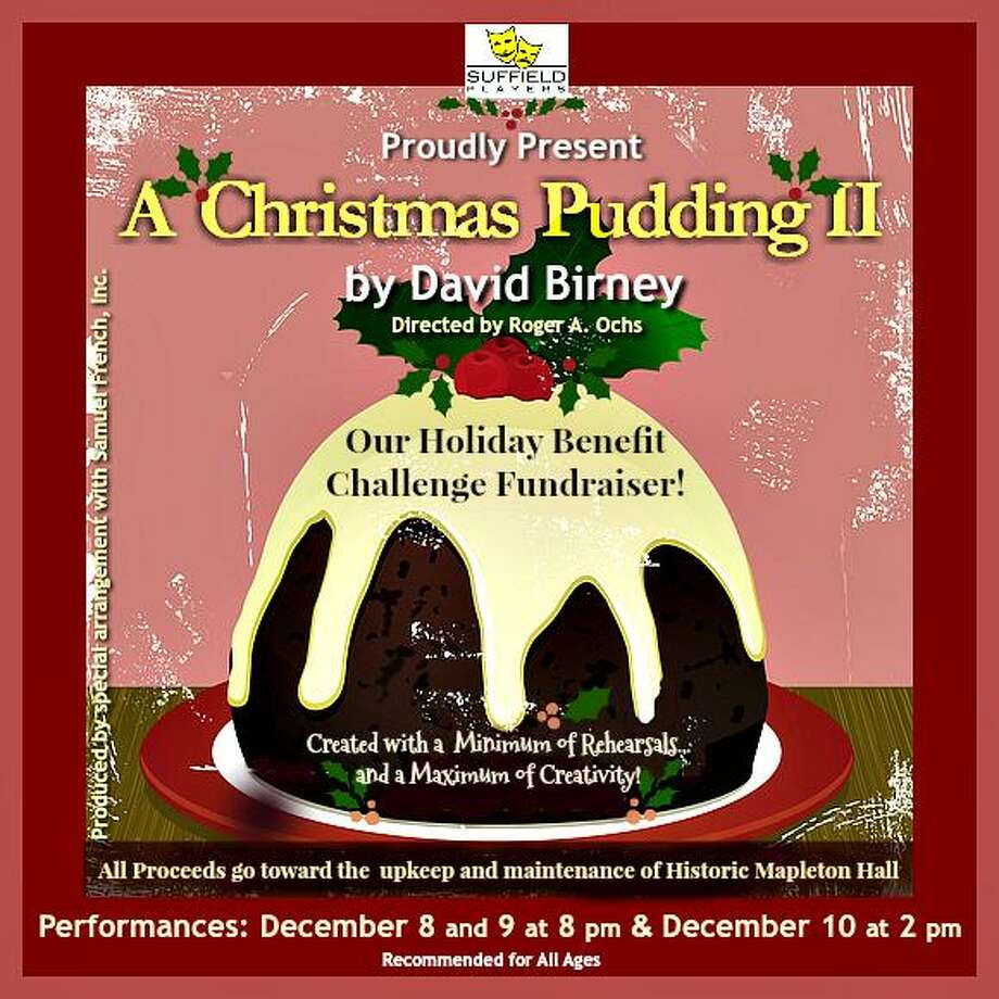 "The Suffield Players fundraiser performance, ""Christmas Pudding II"" by David Birney, will be presented Dec. 8-10. Photo: Contributed Photo/Not For Resale / (c) Elainebarker 