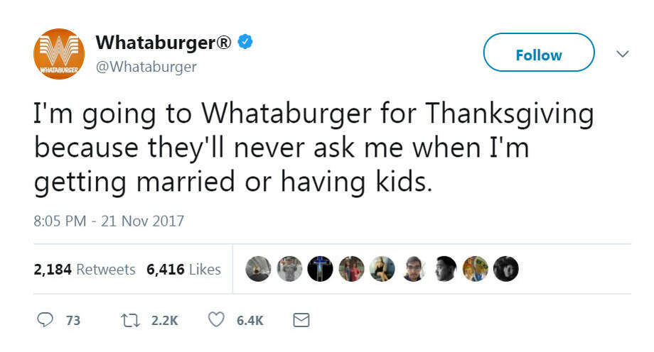 Whataburger wants to provide you a safe space to eat and unwind away from family this holiday season.Swipe through to see what Houston restaurants are open on Thanksgiving Day. Photo: Whataburger/Twitter
