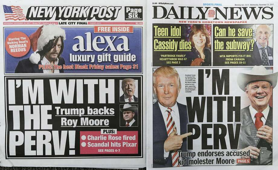 The New York Post and New York Daily News tackled the same topic: President Trump's support for Roy Moore. Photo: Mark Lennihan, Associated Press