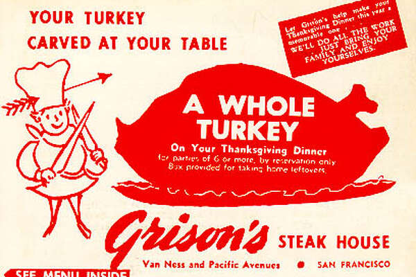 circa. 1960, Gibson's Steak House, San Francisco,  Van Ness at Pacific:  Thanksgiving Day menu.
