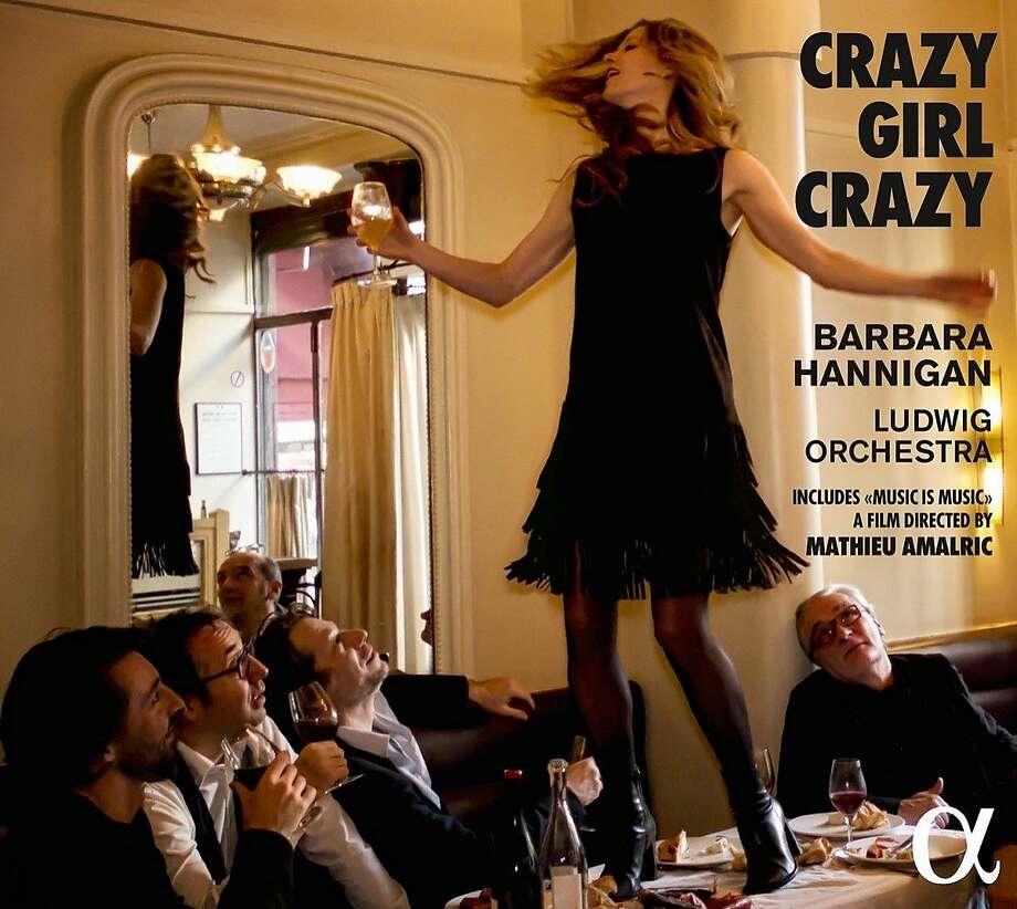 Barbara Hannigan, 'Crazy Girl Crazy' Photo: Alpha Classics